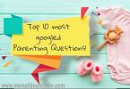 Top 10 Most Googled Parenting Questions